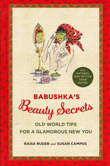 Babushka's Beauty Secrets - Illustrated by Mona Shafer Edwards